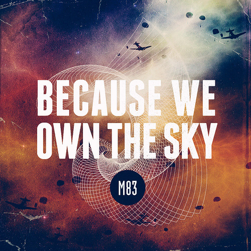 We Own The Sky (by Lukes Beard)