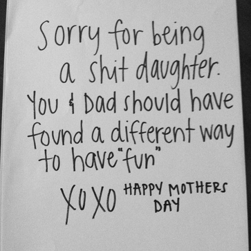 b0ulima-e:  ashencadaver:  my moms mothers day card,  omfg god bless