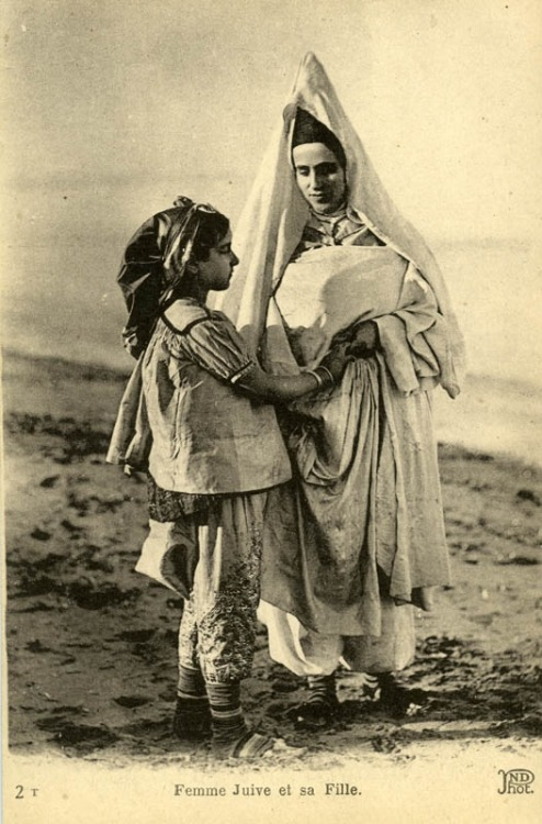 Tunisian Jewish woman and her daughter Early 20th century.