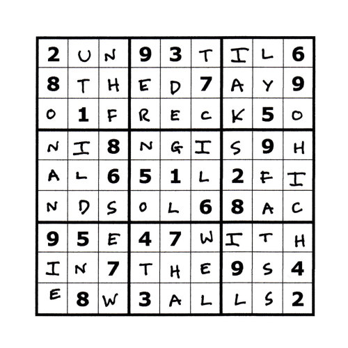 Sudoku Poetry #2 The Sudoku Poetry series is a portrait of a man, comprised of a set of 9 (doable) sudoku puzzles precisely filled up with a phrase or sentence, thus making a new puzzle.  Whilst they are not initially easy to read, perseverance is rewarded. They are available individually, but should ideally be viewed as a whole set, with each piece representing a characteristic or thought of the protagonist.