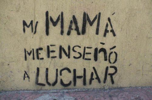 suzy-x:  Mi mamá me enseñó a luchar.My mother taught me how to fight.