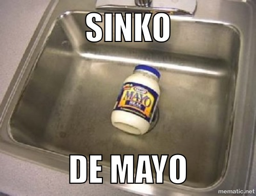 Late, I know, but happy SINKO De MAYO XD