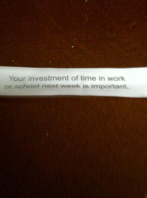 My fortune last night at dinner- Carlos