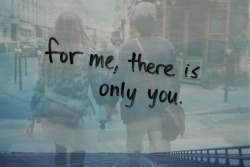 imdylanbarker:  only you.<3