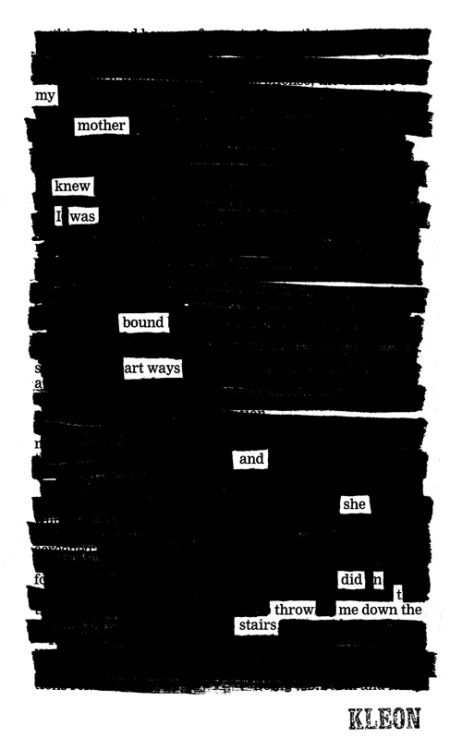 "newspaperblackout:  ""Poem for my mother,"" a newspaper blackout by Austin Kleon"