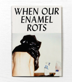 graphicporn:  WHEN OUR ENAMEL ROTS (by 下北沢世代)