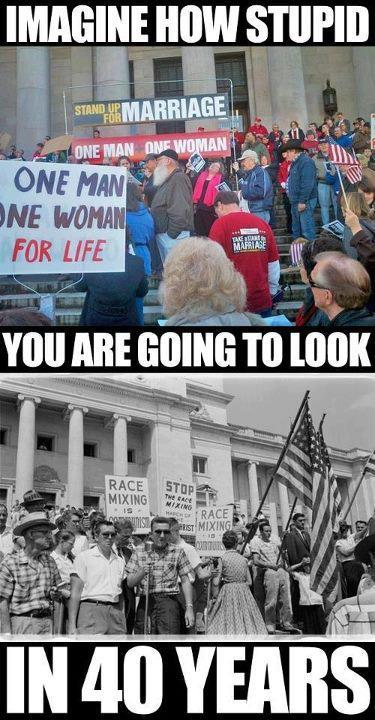 azspot:  imagine that picture of you protesting same-sex marriage 40 years from now: YOU ARE 'THOSE PEOPLE'