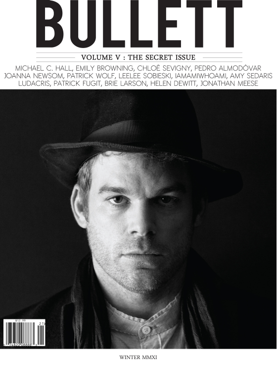 I know my birthday just passed, but… Michael C. Hall or a Bullett subscription: I'd be happy with either.