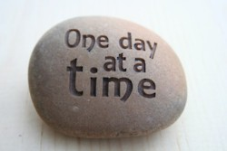 do your best each day, live one day at a time :-)