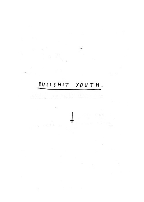nevver:  Bullshit youth