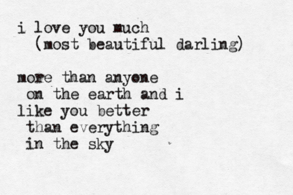 i like you more than the sky, & you have no idea how much i like it.