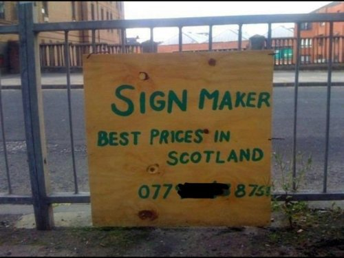 Scottish Sign Maker Advertises on Plywood There's no arguing that he's cheap.