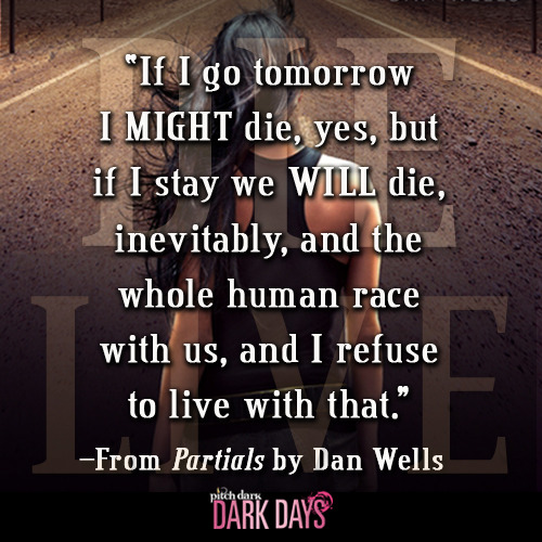 Teaser quote from PARTIALS by Dan Wells