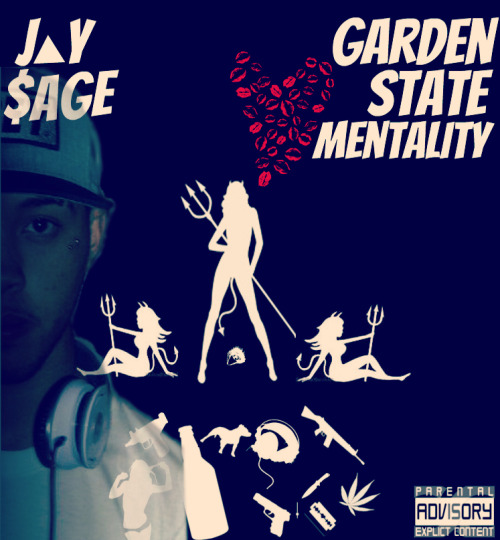 Garden State Mentality Official mixtape cover.