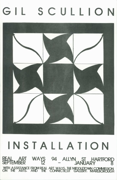"GIL SCULLION INSTALLATION September 12 - January 8, 1980 with assistance from Real Art Ways, the Middletown Commission on the Arts, and the Connecticut Gallery, Marlborough 11 x 17"" {2/22}"