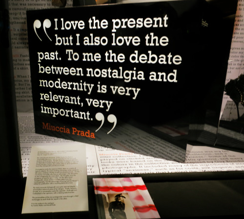 wise words from a fashion virtuoso, miuccia prada. windows commemorating the met's impossible conversations exhibit.  nostalgia versus modernity. impossible conversations. beautiful collisions.