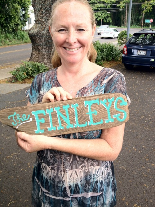 Hand painted sign for the Finley Family. Felt good to get some painting in again!