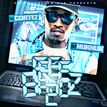 1017 MDE BrickSquad Djs & Grind-A-Hollics Djs Presents Fututre - FreeBandz 2 Best Of Future Follow Us On Twitter @DjNukNuk1017 @TheRealDjCortez @1Future http://www.datpiff.com/Future-Freebandz-2-mixtape.351567.html?utm_campaign=piff.me&utm_source=&utm_medium=piff.me