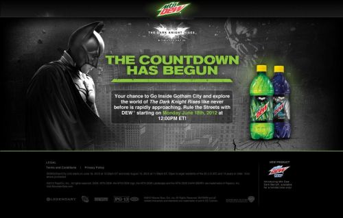 New promotion coming soon between Mountain Dew and The Dark Knight Rises.