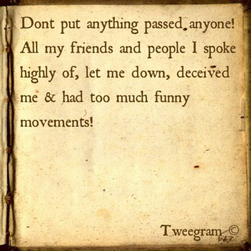 #tweegram #truetalk smh. One friend !   (Taken with instagram)
