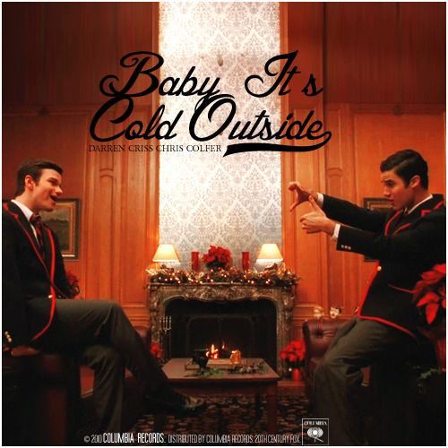 2x10 A Very Glee Christmas | Baby, It's Cold Outside Alternative Cover Requested by klainebowsaredelicious