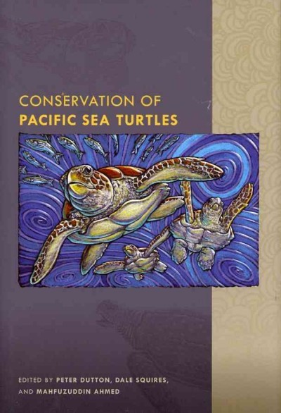 Just added to our collection: Conservation of Pacific Sea Turtles, edited by Peter Dutton.