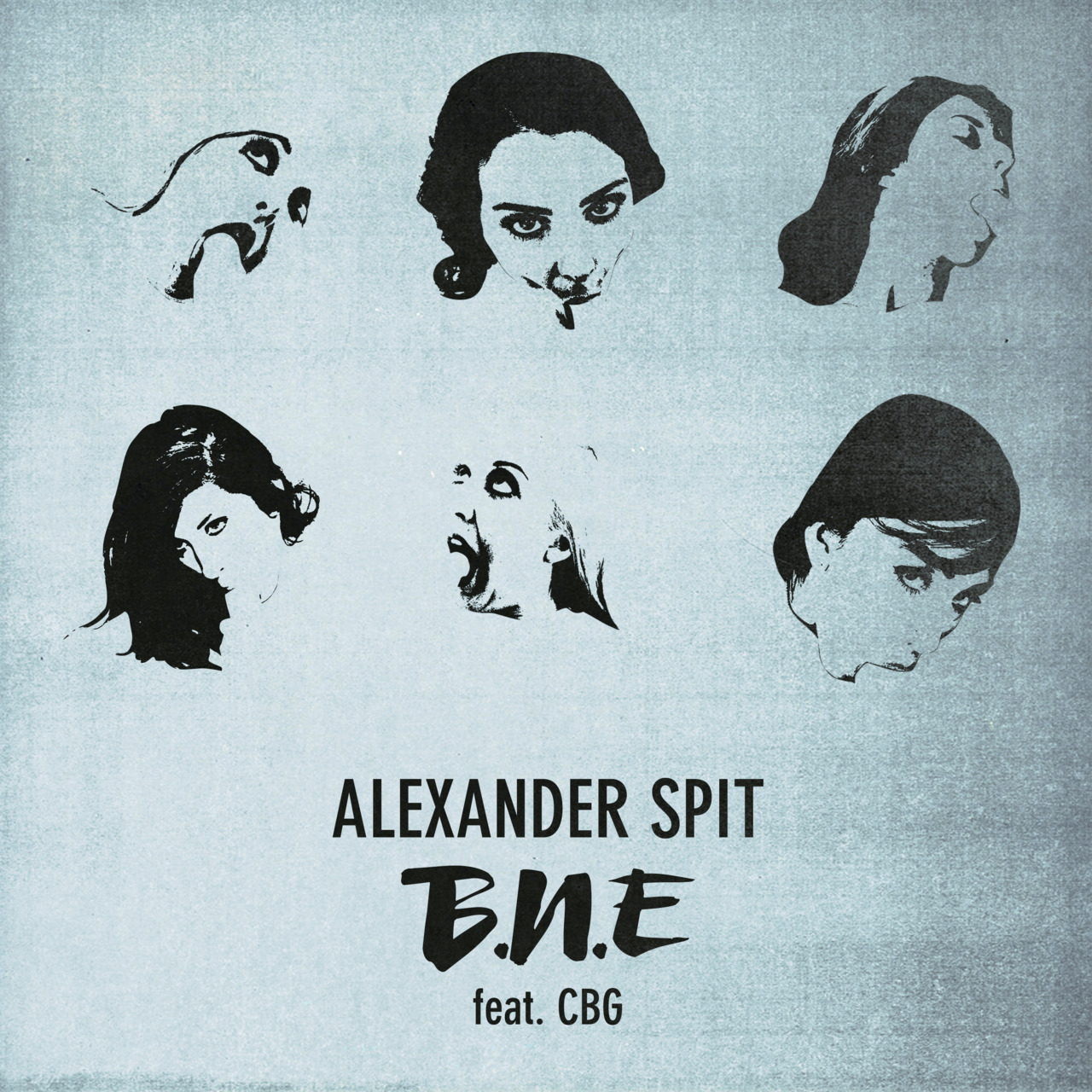 ALEXANDER SPIT B.N.E. feat. CBG CLICK ARTWORK TO DOWNLOAD