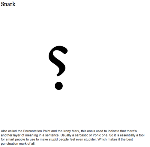 This and more at the site below! 14 Punctuation Marks That You Never Knew Existed Source: buzzfeed.com