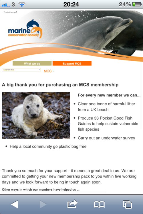 I just signed up to be a member of the marine conservation society :) huzza! :(