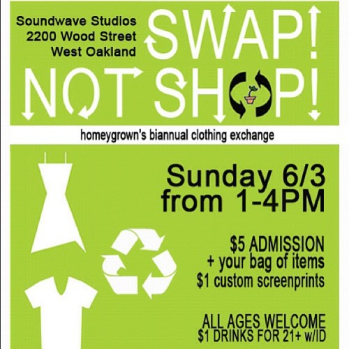 artiffact:  It's that time again for FREE CLOTHES! Swap! Not Shop! on Sunday June 3rd! Hope to see you there! #swapnotshop # homeygrown #clothingswap (Taken with instagram)