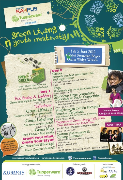 Kompas Kampus and Tupperware Present: Green Living 'n Youth Creativity 2012, from Bogor Agricultural University: IPB Green Living Movement #2!