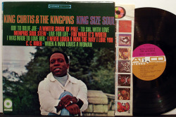 "King Curtis & The Kingpins ""King Size Soul"" LP - Atco Records, US (1967)."