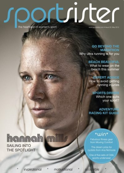 Our latest cover shot - sailing supremo Hannah Mills. She'll be going for gold this summer with partner Saskia Clark in the 470 sailing class.
