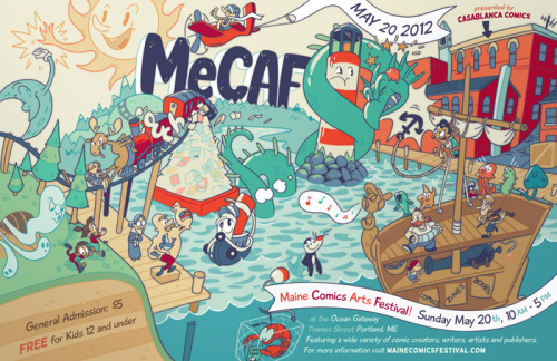 shelligator:  Braden and I were honored to create this year's MeCAF poster!  The Maine Comics Arts Festival is couldn't be any more fun and welcoming to comic creators and fans, so come up to Portland, ME this Sunday, May 20th and fill up a lobster trap with comics!