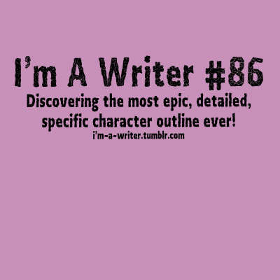 cest-mon-histoire:  im-a-writer:  Discovering the most epic, detailed, specific character outline ever! ~Shayla  I completed a five-page-long, eight-point-font outline for my two main characters. I had to copy it down from the printed-off copy. MY HAND. IT STILL HURTS.