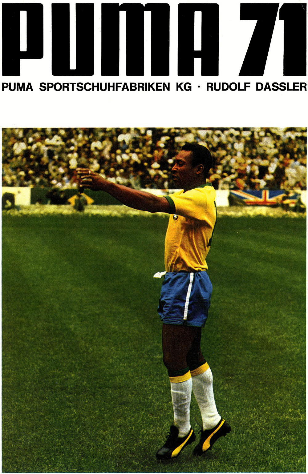 1971 Advertisement poster by Puma featuring Pele during the 1970 World Cup. Source: Puma