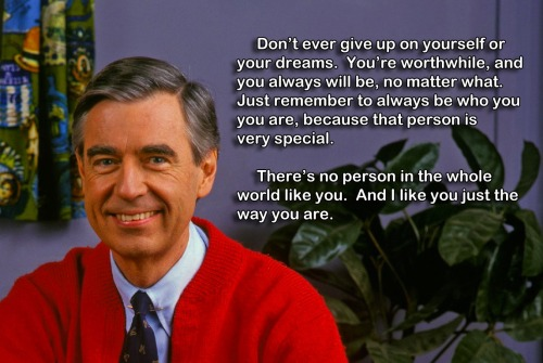 weweremadeoflightning:  :*  god damn it mr. rogers i love you