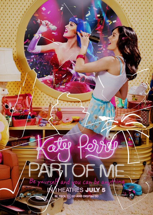 Katy Perry: Part of Me 3D Movie poster  \õ/ OMG'
