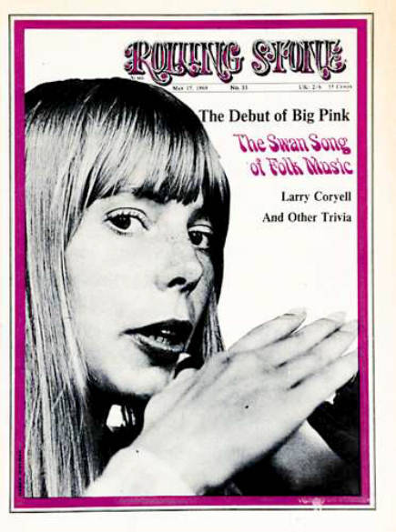 THIS DAY IN MUSIC…  1969, Joni Mitchell was featured on the cover of Rolling Stone magazine, on sale for 35 Cents.