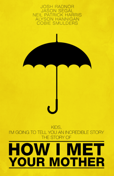 minimalmovieposters:  How I Met Your Mother by designbynickmorrison