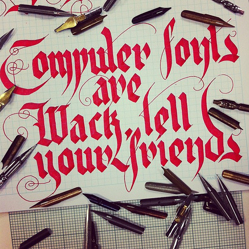 """Computer fonts are Wack, tell your friends"" by ouchiscool."