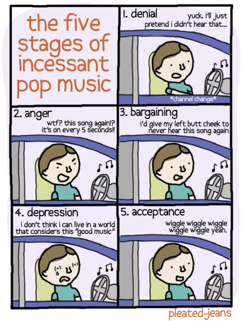 pleatedjeans:  the five stages of incessant pop music