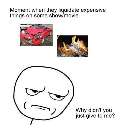 trollfacecomic:  Expensive things  Or to poor people