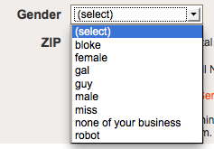 littlebigdetails:  Instructables - Offers a variety of gender options when signing up for an account /via Vonn  u know dat's right