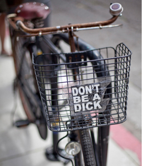 Don't Be A Dick Sticker(via Fancy)
