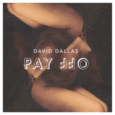 New Track from David Dallas (via DAVID DALLAS // PAY OFF)