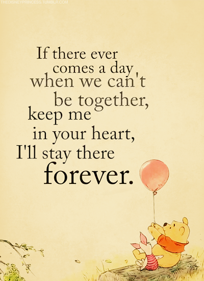 fighting-with-passion:  forever -winnie the pooh