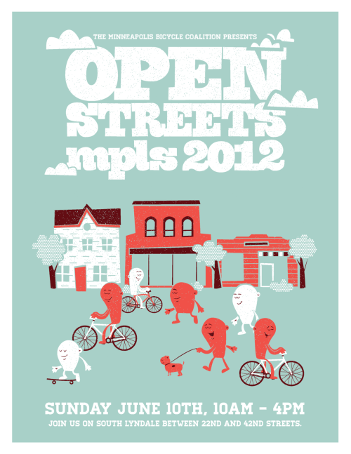 openstreetsmpls:  New flyer art for 2012. Thanks to Johnny at Modern Climate. Full-size posters coming soon!