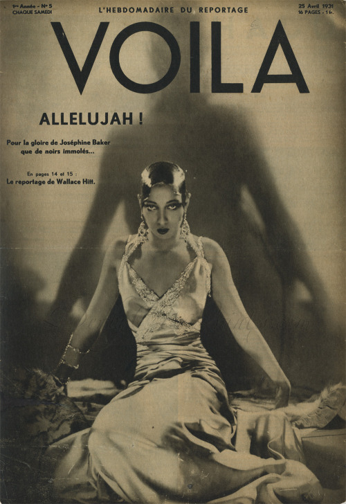 realityayslum:  Josephine Baker on the cover of Voila, 25 April, 1931.