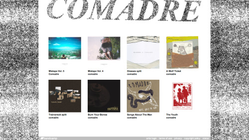 comadre:  Comadre x Full Discography …today we launched our official BANDCAMP which now holds all of our releases, all available for FREE DOWNLOAD. if you wish, you can donate whatever amount of money you want for each release and we will very much appreciate it. but just so you know, there are no minimums for any of them :) TO GET TO OUR DISCOGRAPHY, CLICK HERE. have fun. spread word and REBLOG.